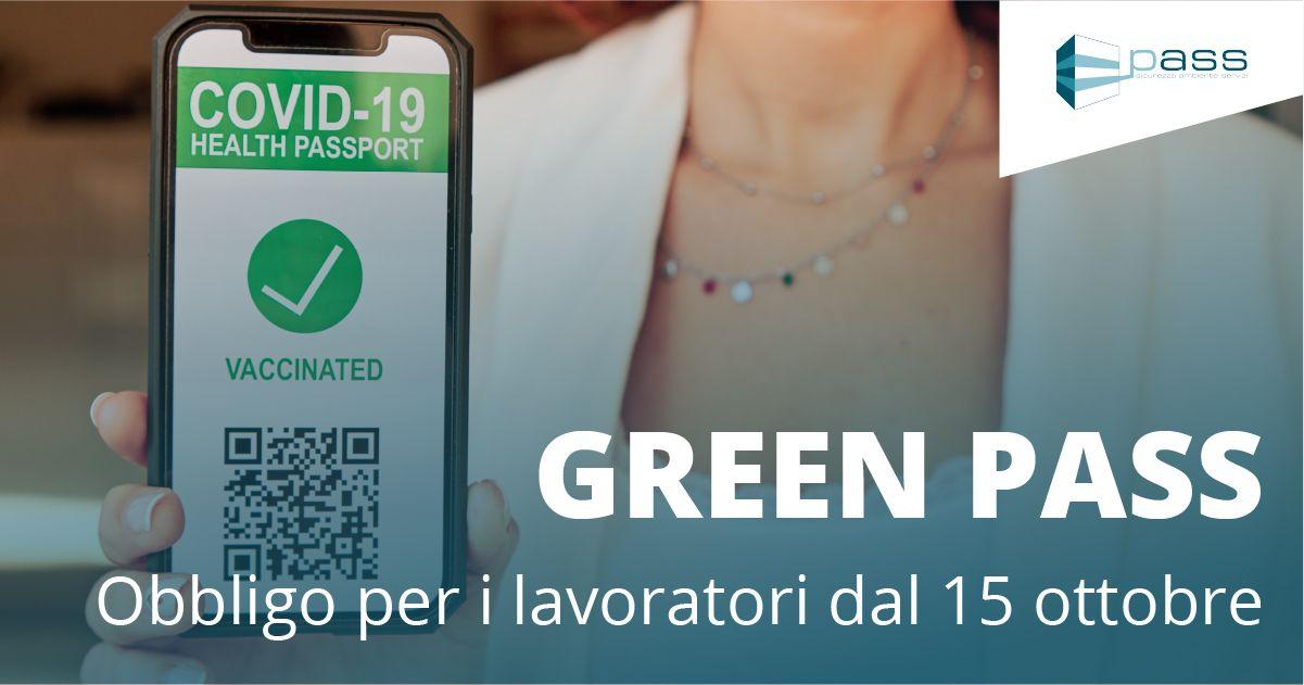 Dal 15 ottobre il certificato verde diventa obbligatorio per tutti i lavoratori